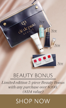 Beauty Bonus: Limited edition 5-piece Beauty Bonus with any purchase over 300美元. (114美元 value). 开始购买。